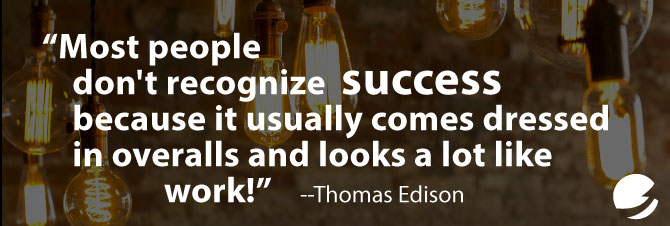 Thomas Edisone Success Quote