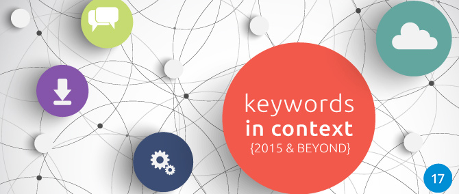Keywords in Context: 2015 and beyond…